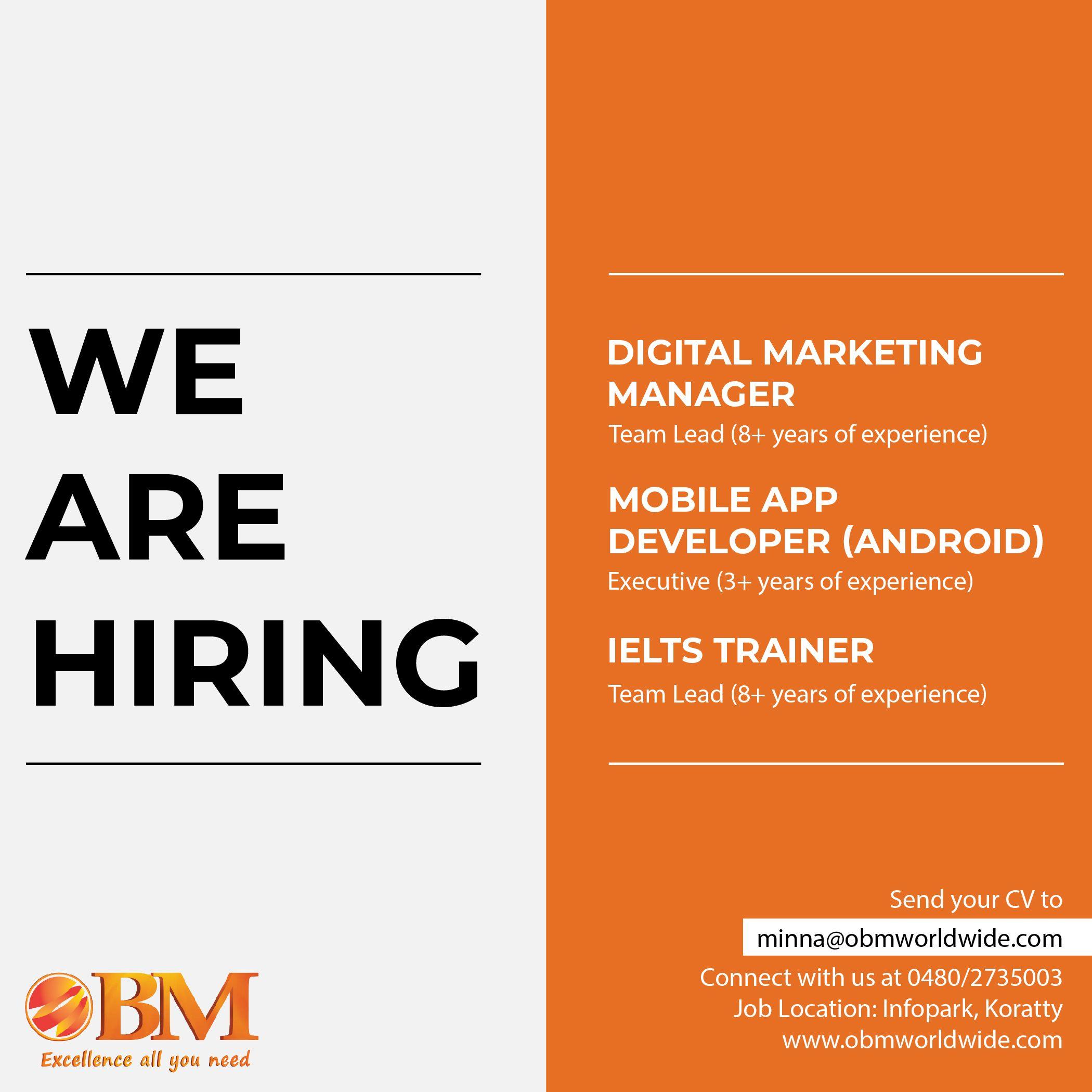 We Are Hiring Digitalmarketingmanager Mobileappdeveloper Ieltstrainer Digital Marketing Manager Business Finance Business Management