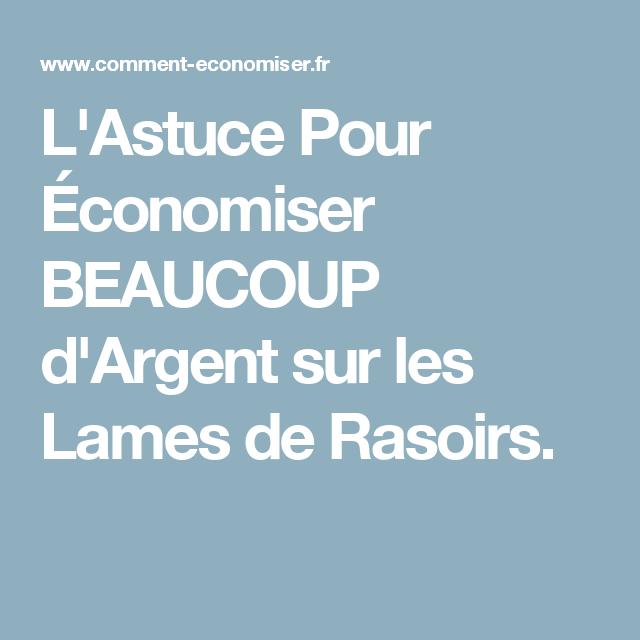 bead4609271 L Astuce Pour Économiser BEAUCOUP d Argent sur les Lames de Rasoir ...