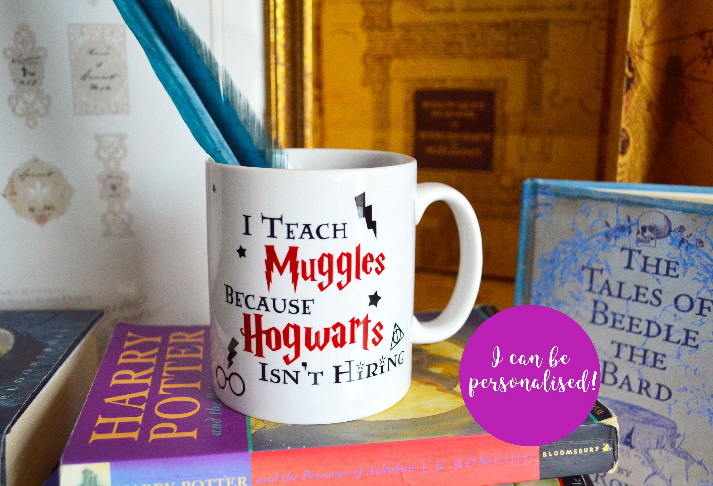 Harry potter mug i teach muggles because hogwarts isnt