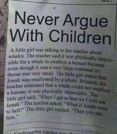 Never Argue With Children: - #argue. #children #never #with