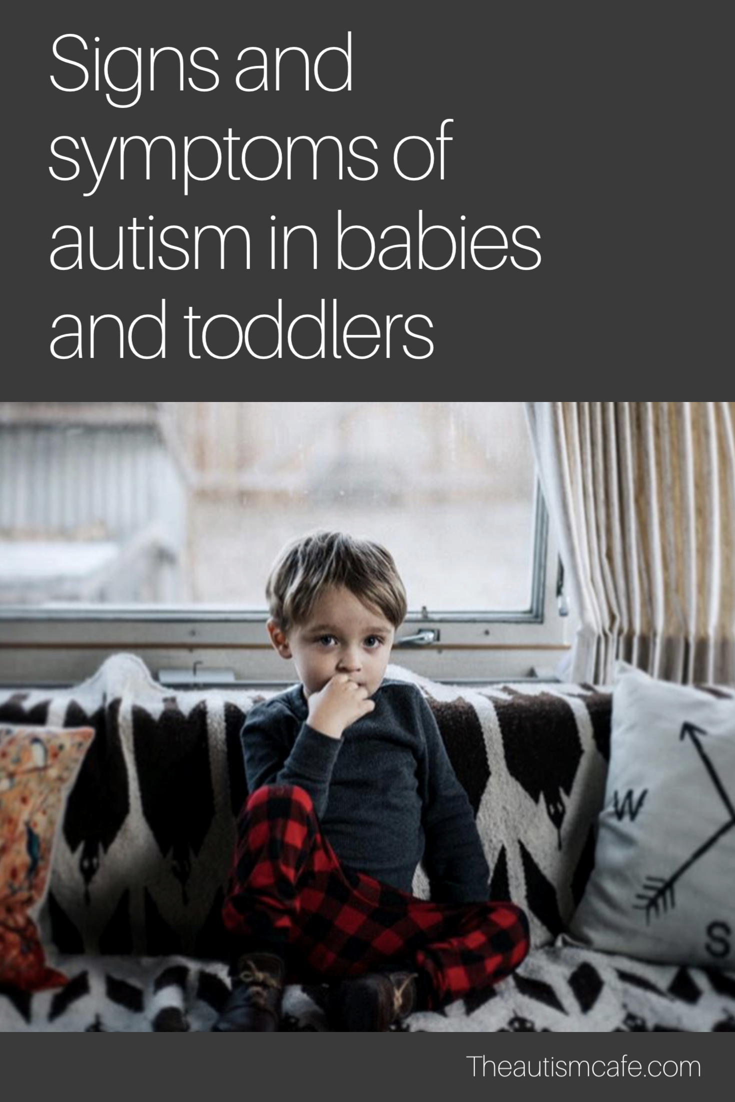 Signs and symptoms of autism in babies and toddlers Checklist