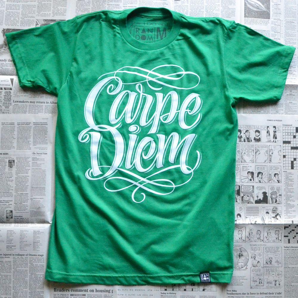 Shirt design examples - Carpe Diem Green Tshirt 23 00