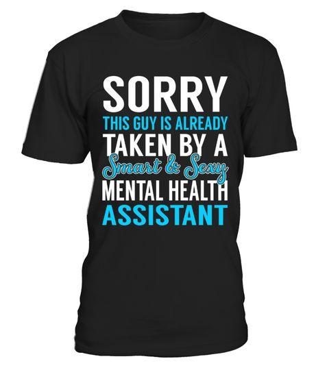 Mental Health Assistant Mental Health T-Shirt Pinterest Mental