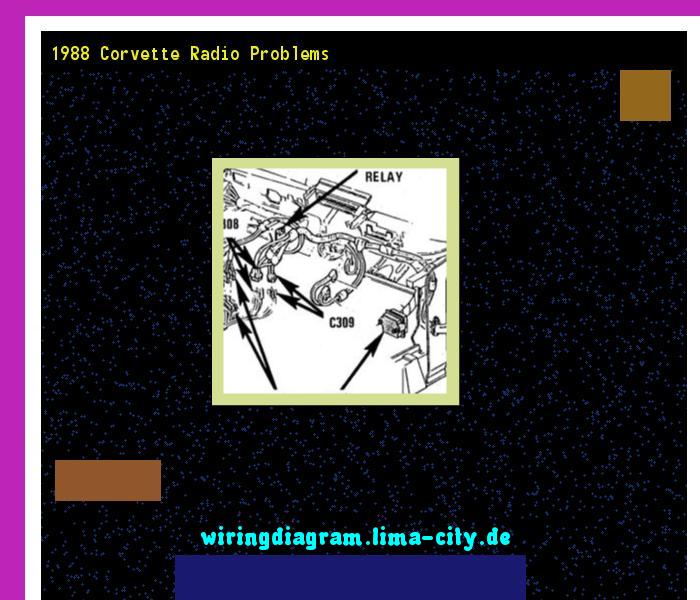 1988 Corvette Radio Problems  Wiring Diagram 175358