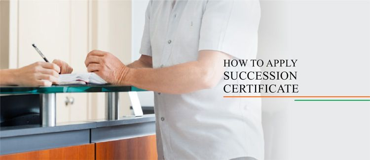 How To Apply For Succession Certificate In The Court How To