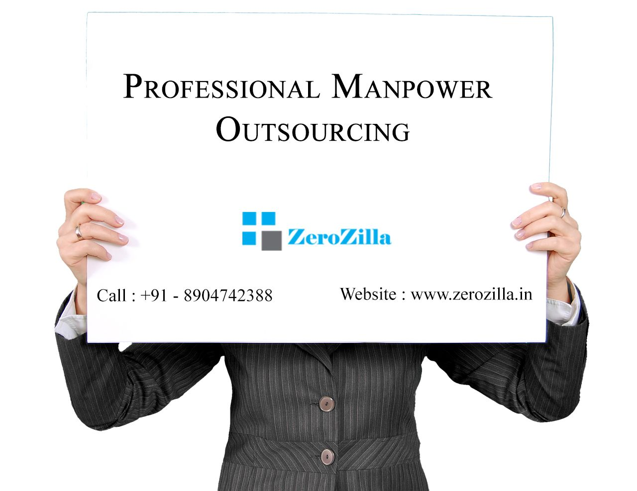 Manpower Outsourcing Company In Bangalore Website : www.zerozilla.in Call : +91 - 8904742388
