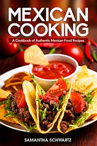 Mexican cooking a cookbook of authentic mexican food recipes book mexican cooking a cookbook of authentic mexican food recipes forumfinder Gallery