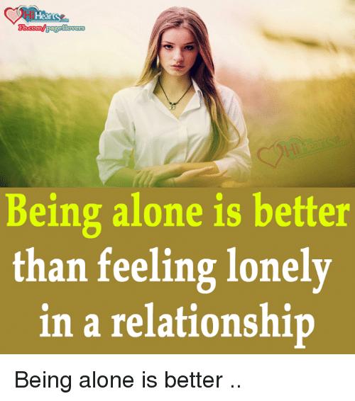 Via Me Me Feeling Lonely Better Alone Memes