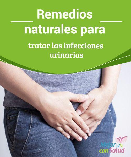 Remedios Naturales Para Tratar Las Infecciones Urinarias Mejor Con Salud Remedios Naturales Urinarios Tratamiento Para Infeccion Urinaria