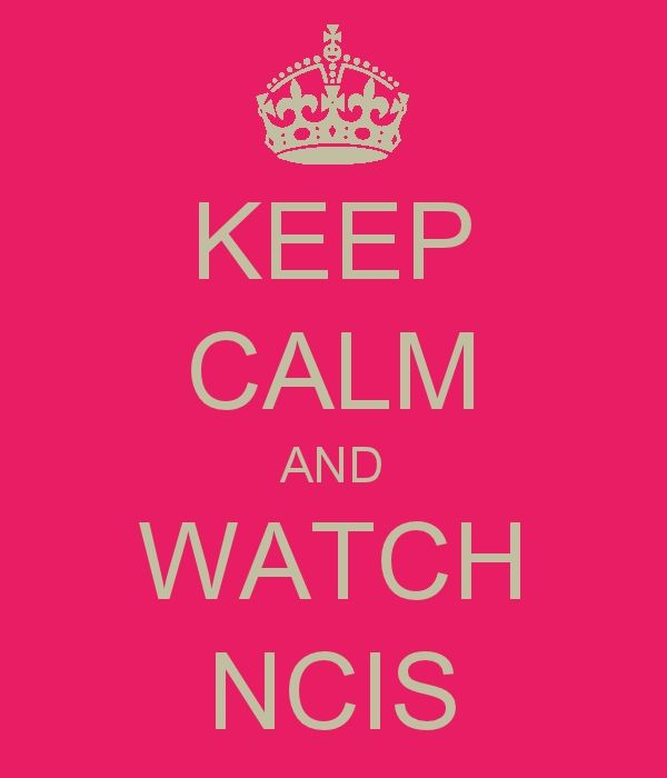 "i hate ""keep calm"" but i love NCIS so i guess its worth repinning"