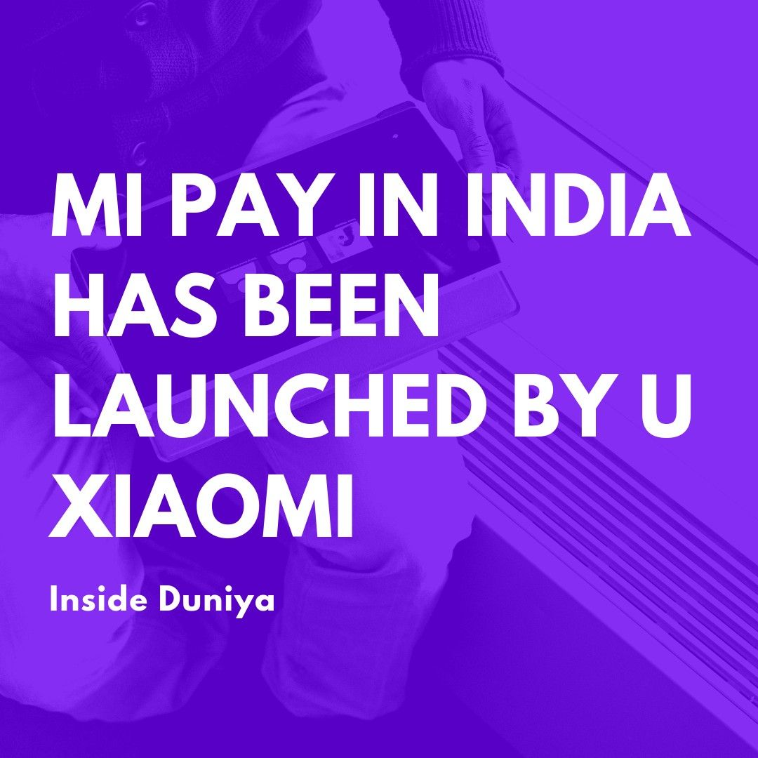 What Baseboards Are In Right Now: MI Pay In India Has Been Launched. Check Out Its Exciting