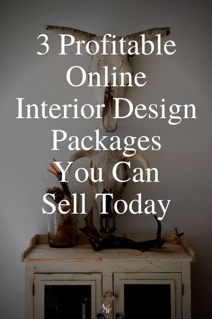 3 Profitable Online Interior Design Packages You Can Sell Today — Online Interior Design School by Alycia Wicker