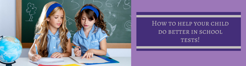 How To Help Your Primaryaged Child Do Better in Tests