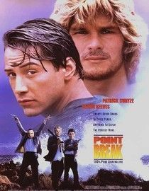 """1991 """"Point Break"""", Patrick Swayze and Keanu Reeves,crime,action and adventure,so exciting!A really great movie!"""