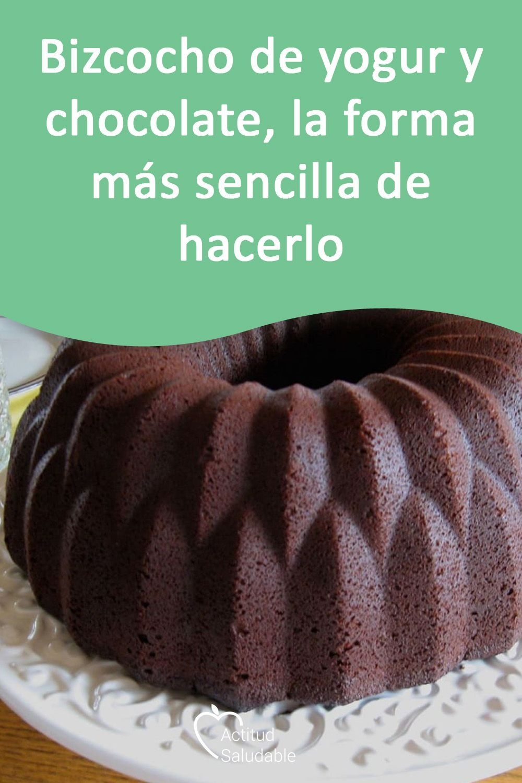Bizcocho De Yogur Y Chocolate La Forma Mas Sencilla De Hacerlo Bizcocho Chocolate De Fo Receta Bizcocho Chocolate Biscocho De Chocolate Pastel De Yogurt