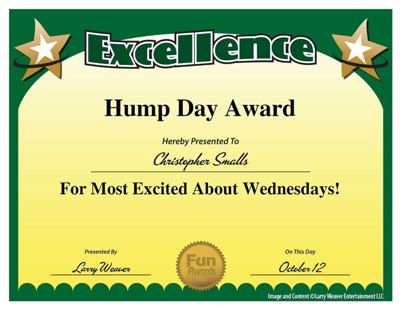 Hump Day Award Seriously Yes From 101 Funny Employee Awards
