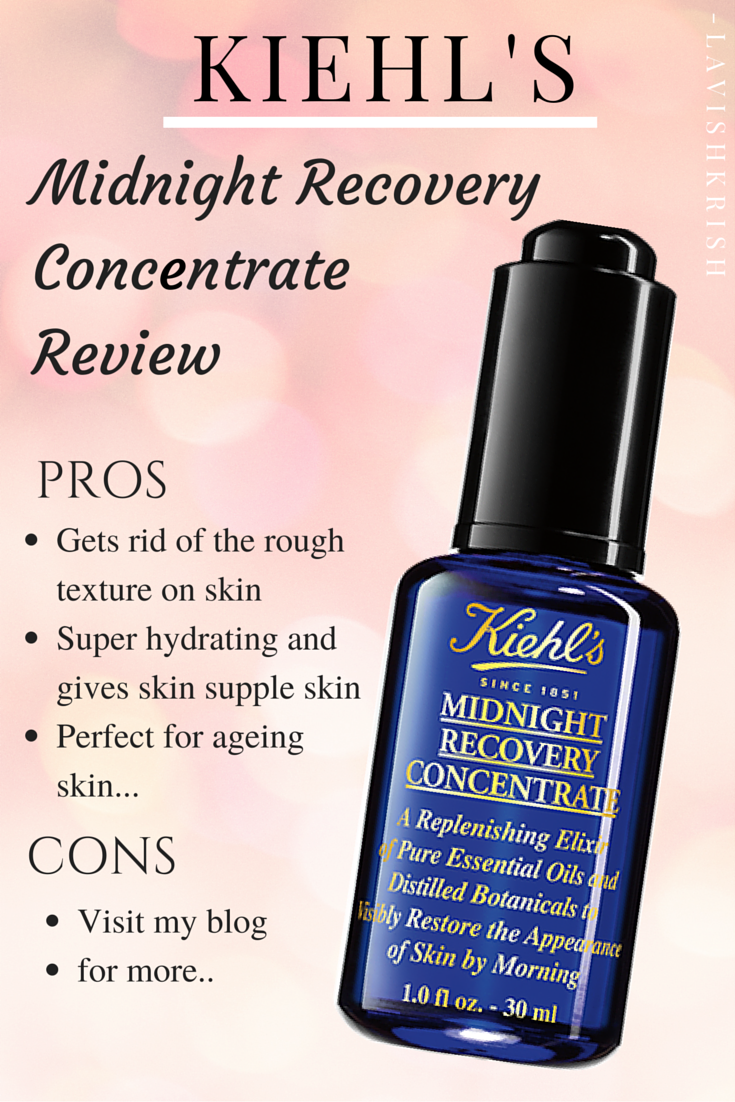 kiehls midnight recovery concentrate review
