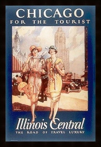 vintage tourist poster for chicago.....looks like it is from the 20s
