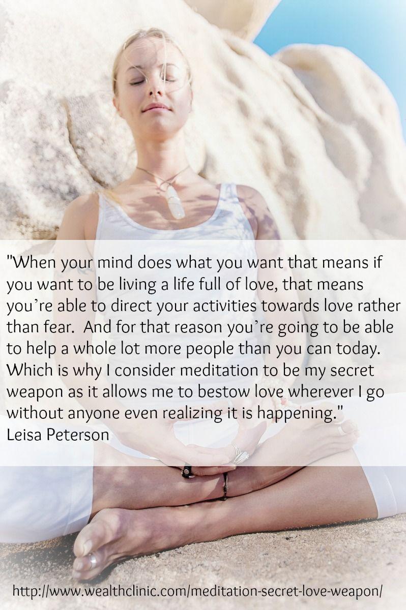 http://www.wealthclinic.com/meditation-secret-love-weapon/
