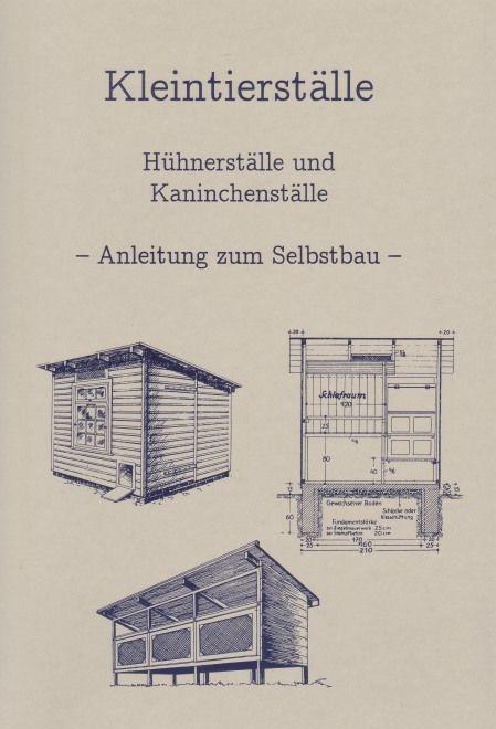 details zu bauanleitung h hnerstall hasenstall kaninchenstall bauplan h hnerhaus h hnernest. Black Bedroom Furniture Sets. Home Design Ideas