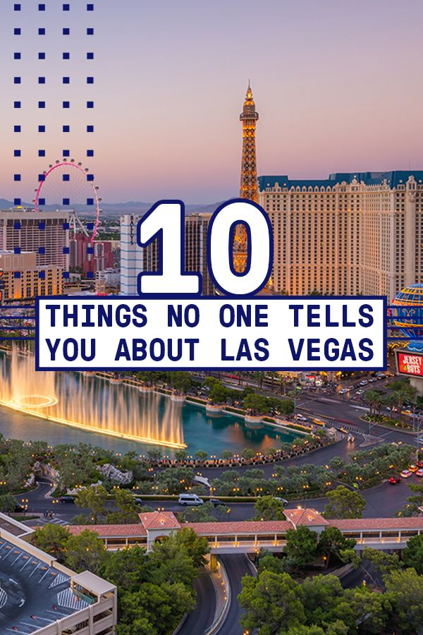 10 Things No One Tells You About Las Vegas With Images Las