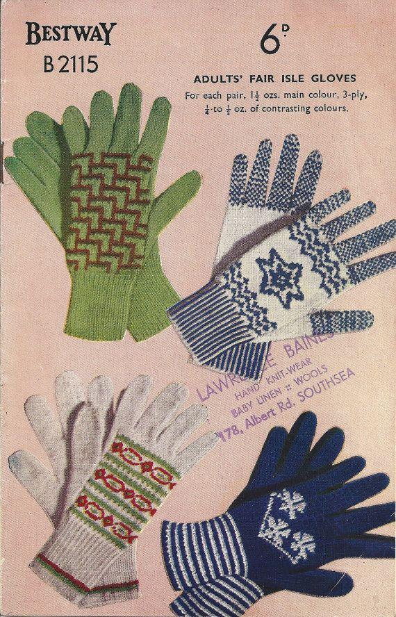 Bestway B2115 Vintage Knitting Pattern Adult Fair Isle Gloves Four ...