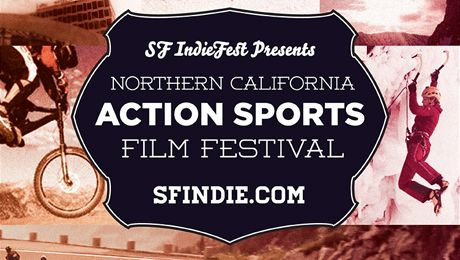 SF IndieFest Presents: Northern California Action/Sports Film Festival @ Sports Basement (Bryant St) (San Francisco, CA)
