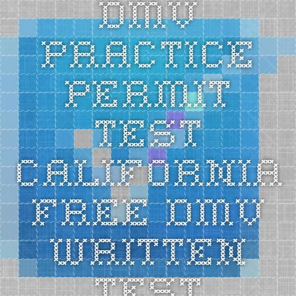 Dmv Practice Permit Test California  Free Dmv Written Test