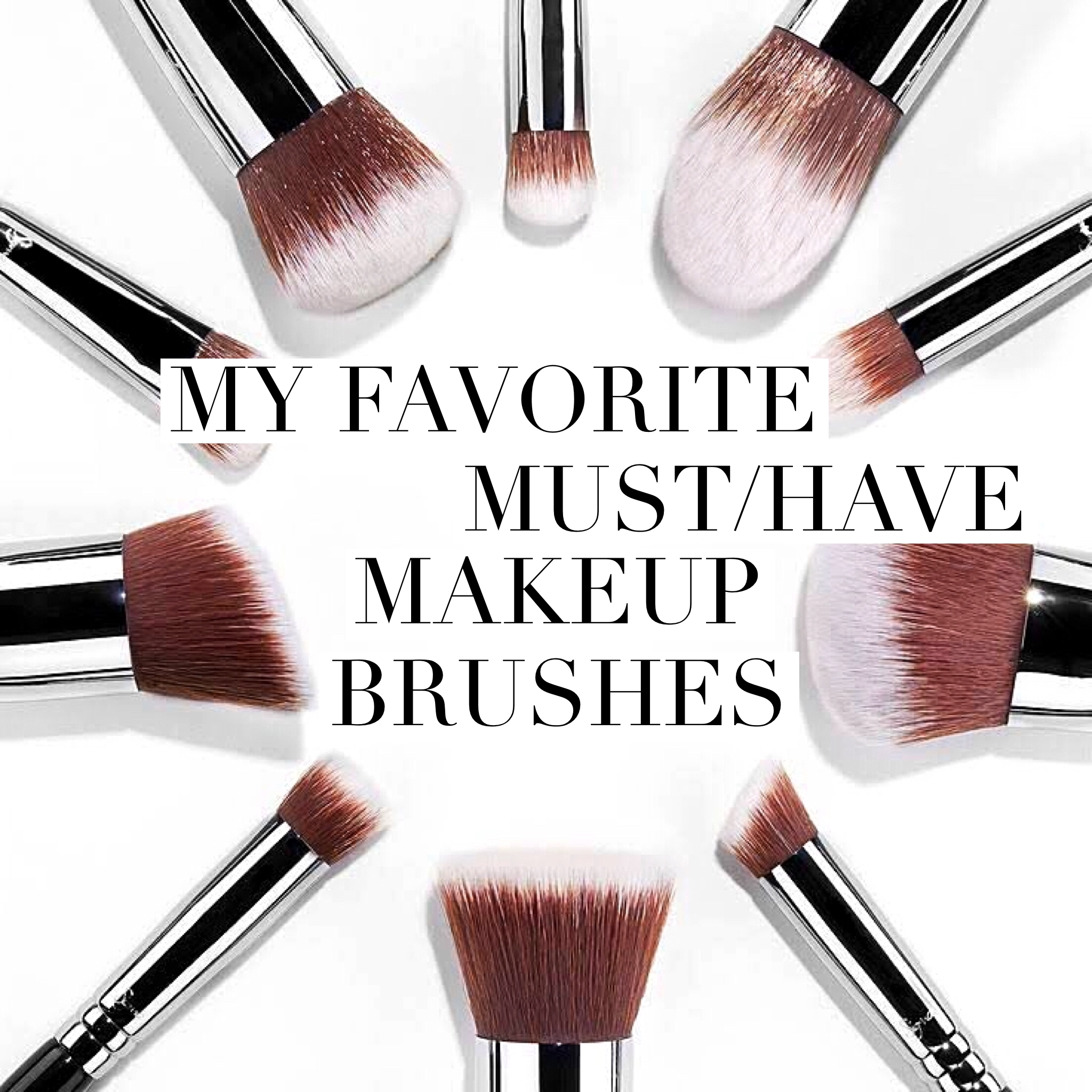 MY MUST HAVE AFFORDABLE MAKEUP BRUSHES Makeup brush kit
