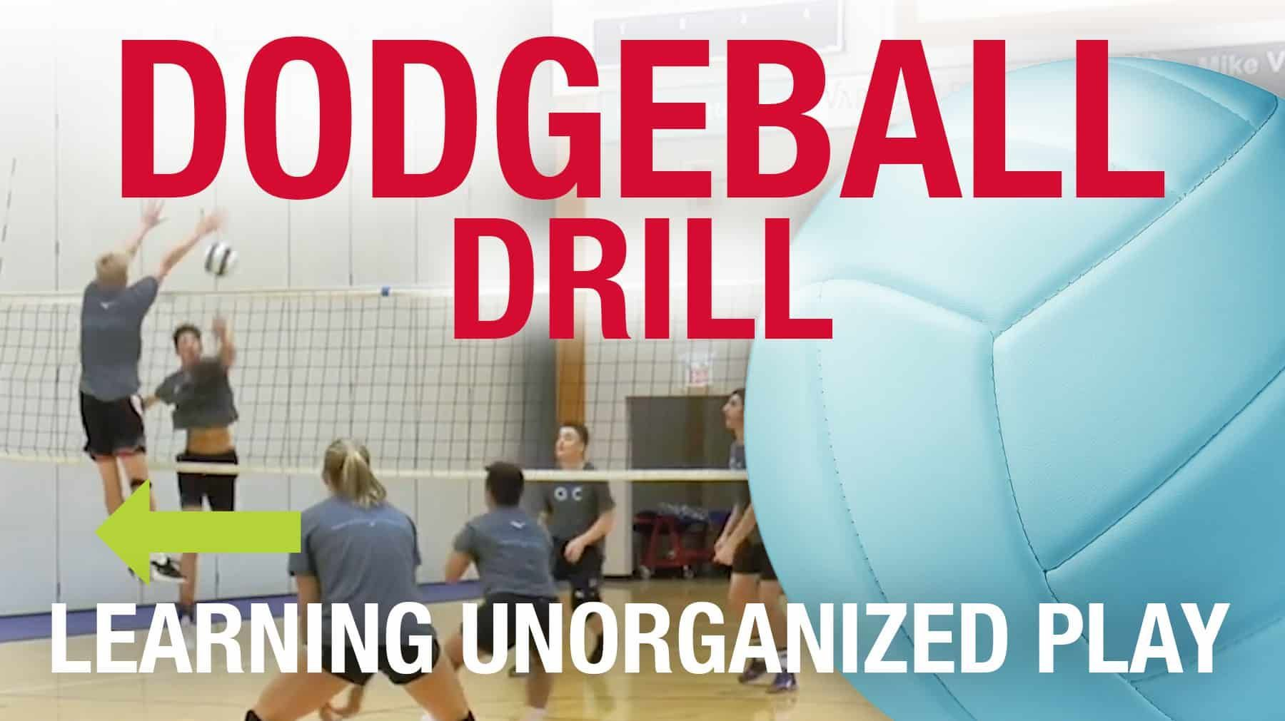 Dodgeball Drill Learning Unorganized Play Coaching Volleyball Volleyball Drills Drill
