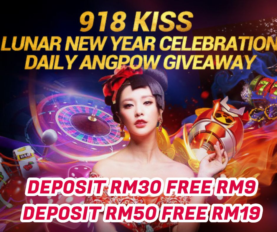 9KING Msia 918Kiss CNY Promotion 💋存RM30 红包获利RM 9 💋存RM50