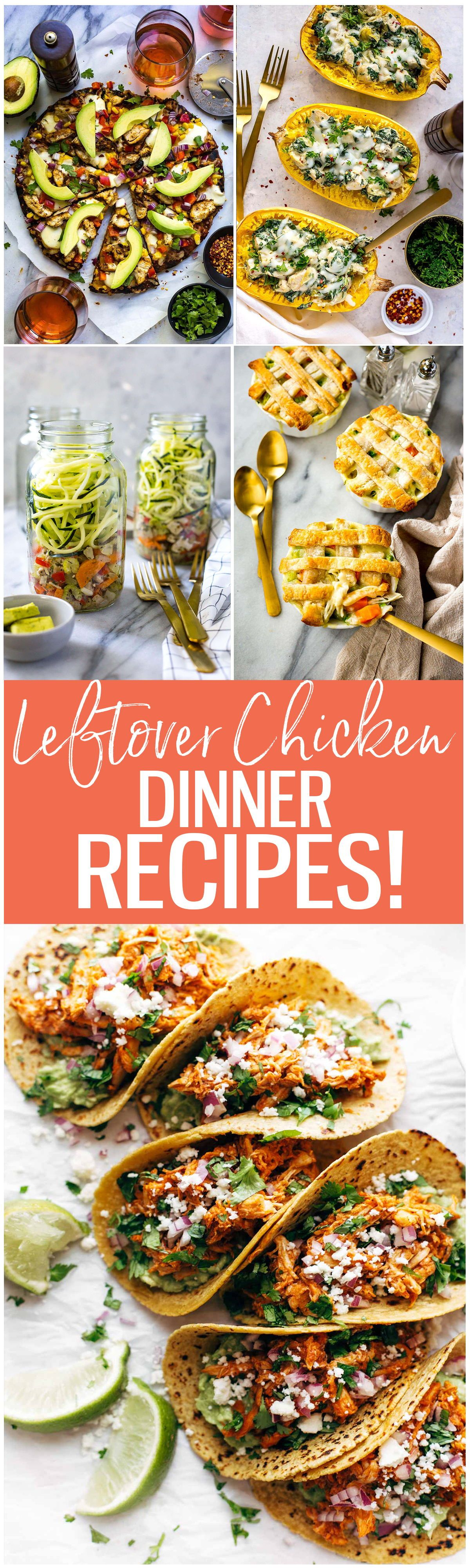 These 22 Quick And Easy Leftover Chicken Recipes Are Perfect