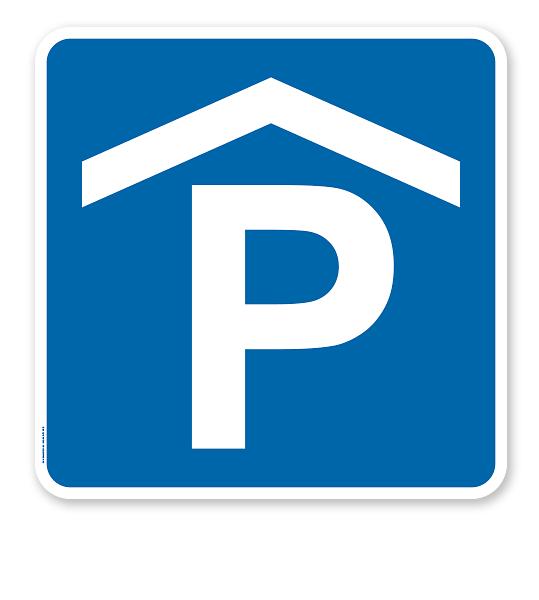 Parkplatzschild Parkhaus Verkehrszeichen Vz 314 50 Parkhaus Quadratischeparkplatzschilder Parkplatzschilder P Parkplatzschilder Verkehrszeichen Parkhaus