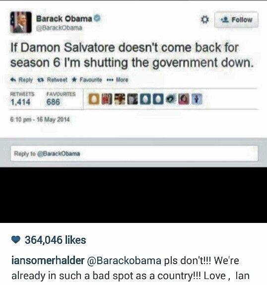 Barak Obama Tweet Abt Damon Salvatore And Ian Reply Obama Funny Obama Tweet Book Tv