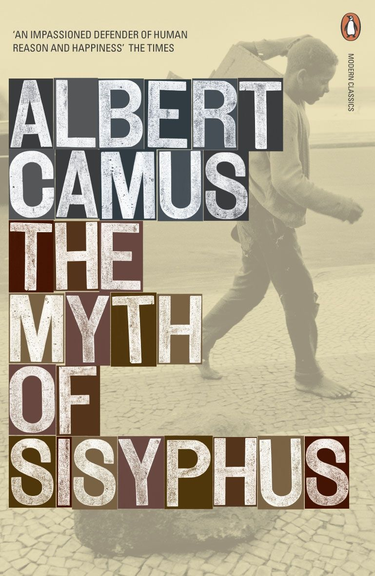 the essay le mythe de sisyphe the myth of sisyphus  the essay le mythe de sisyphe the myth of sisyphus 1942 expounds camus s notion of the absurd and of its acceptance the total absence of