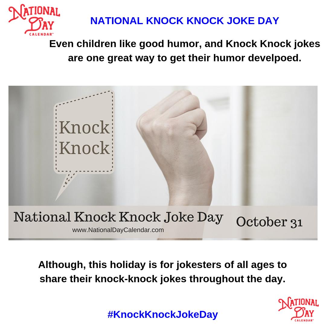 National Knock Knock Joke Day October 31 National Day Calendar Knock Knock Jokes Knock Knock Jokes