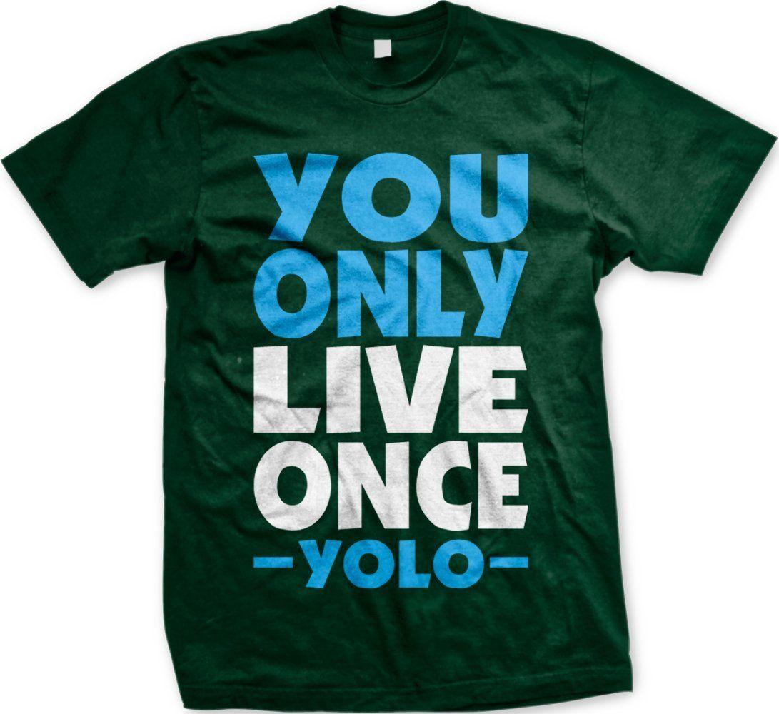 YOLO Mens Tshirt, Hot Trendy Lyrics Oversized You Only
