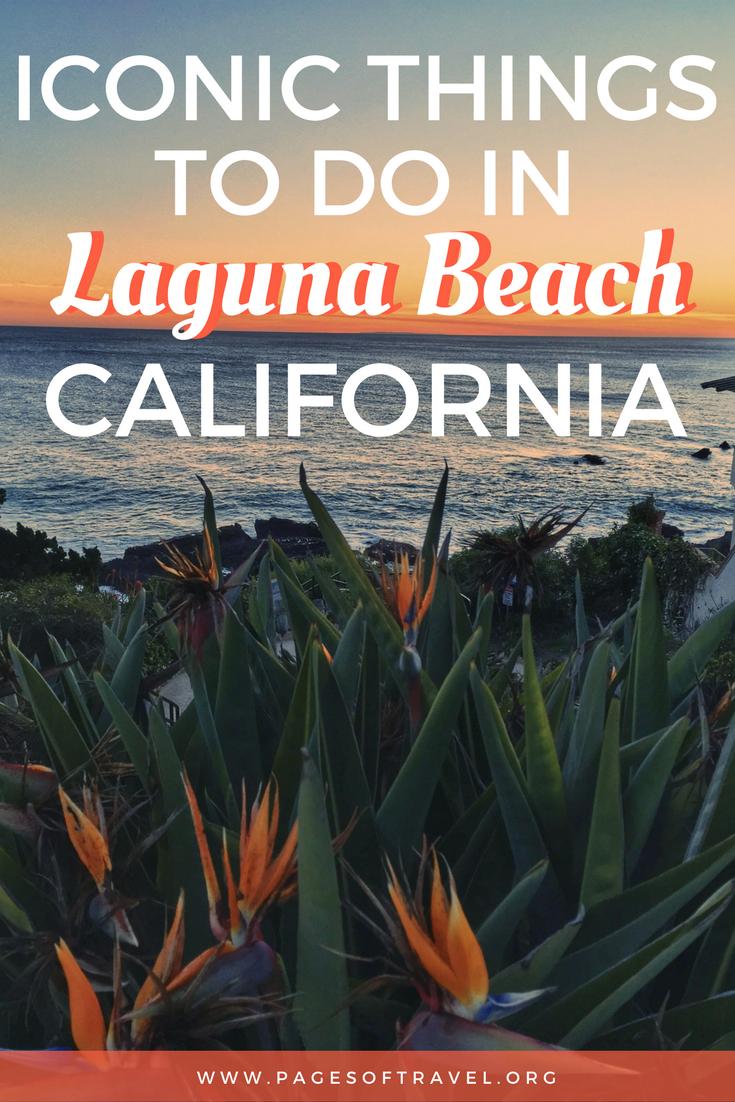 Iconic Tourist Spots In Laguna Beach California Pages Of Travel In 2020 Laguna Beach California Laguna Beach California Travel Road Trips