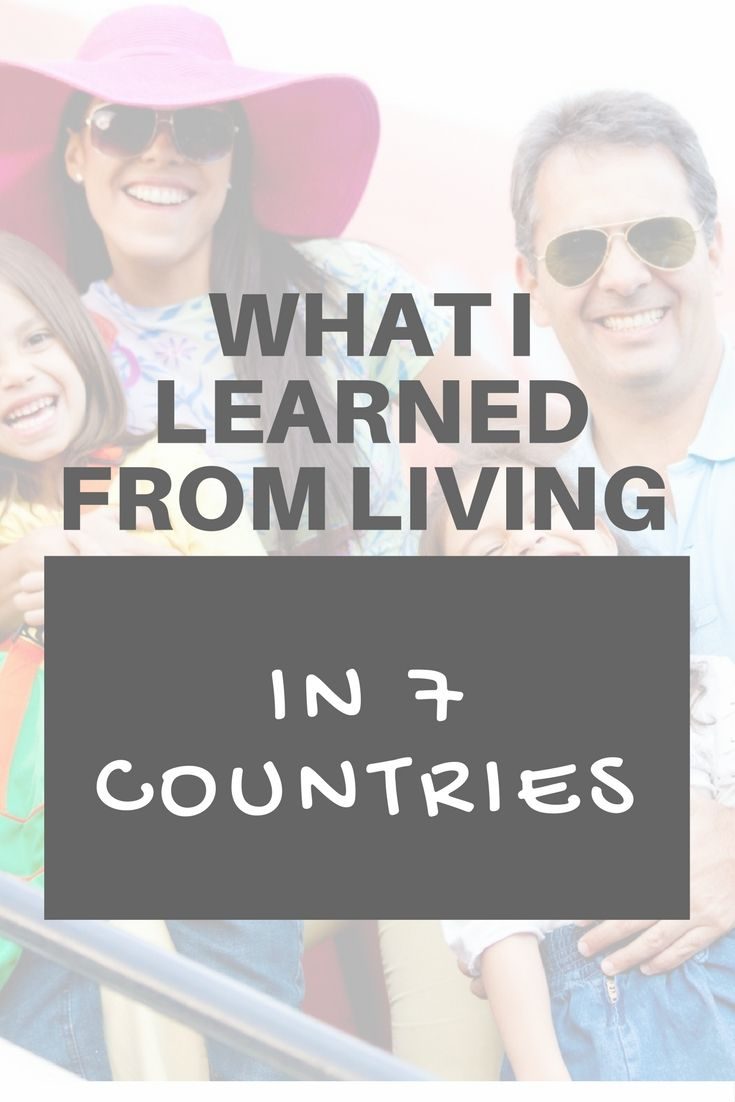 "What I learned form living in 7 countries. By always being a ""welcomed outsider,"" I have never felt like I had to absorb these social expectations. This was partly possible because the people I met over the years did not expect me to do so as I was not exactly one of them, which made it acceptable for me to act differently, and partly because I was also not interested in alienating myself in this way."