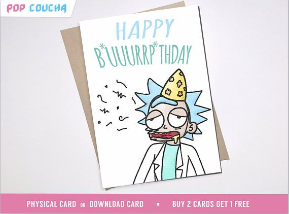 RIck Birthday Card Rick morty and burp funny pun quote – Emo Birthday Cards