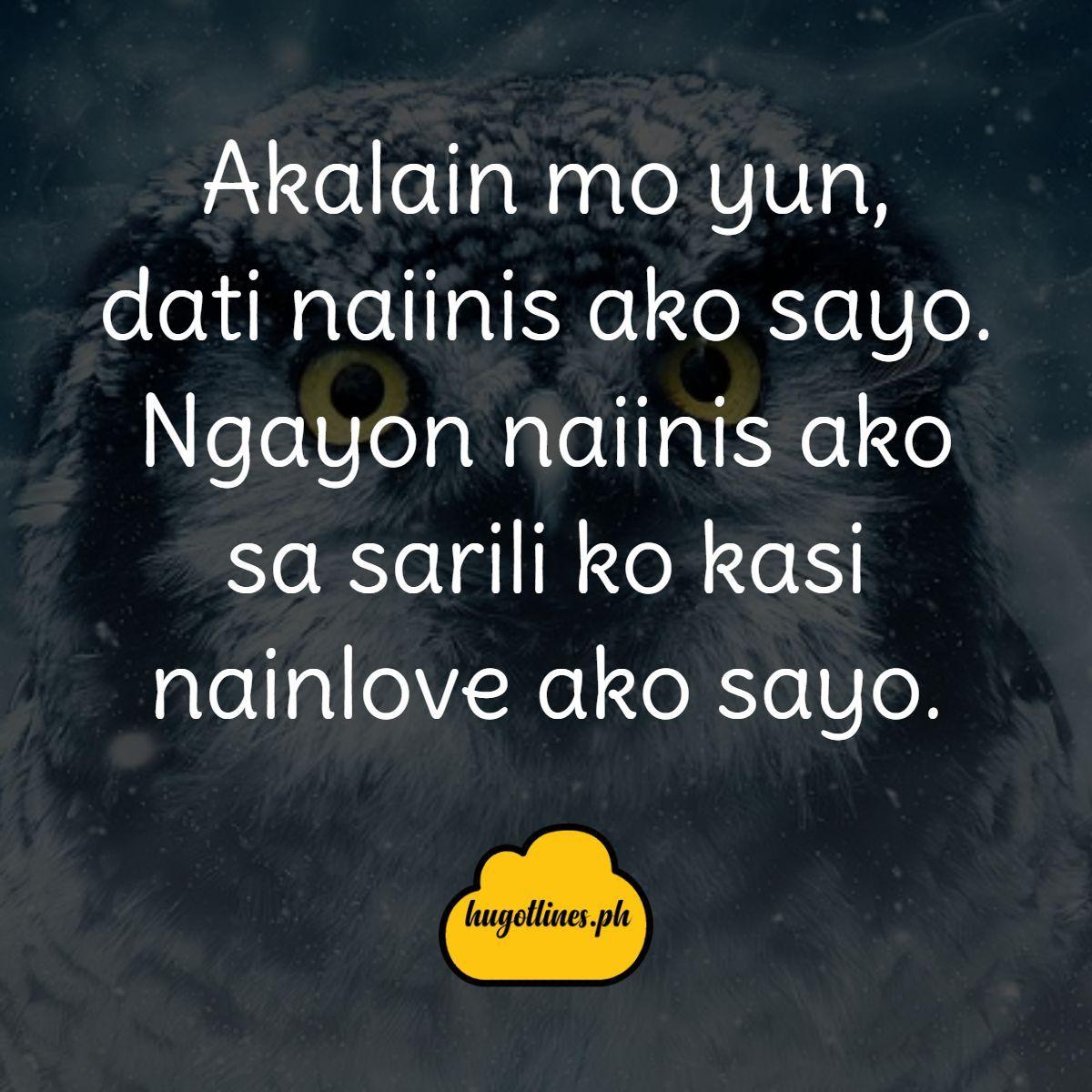 Hugotlines Hugotlinestagalog Hugotlinesenglish See More Https Hugotlines Ph Hugot Lines Tagalog Love Quotes Hugot Lines Tagalog