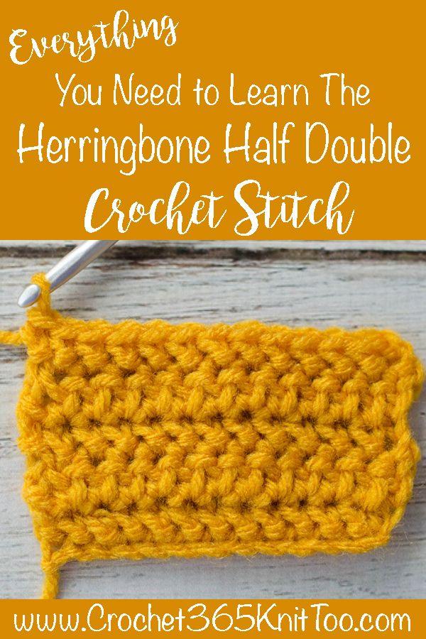 Herringbone Half Double Crochet Stitch Crochet 365 Knit Too Half Double Crochet Stitch Double Crochet Stitch Half Double Crochet