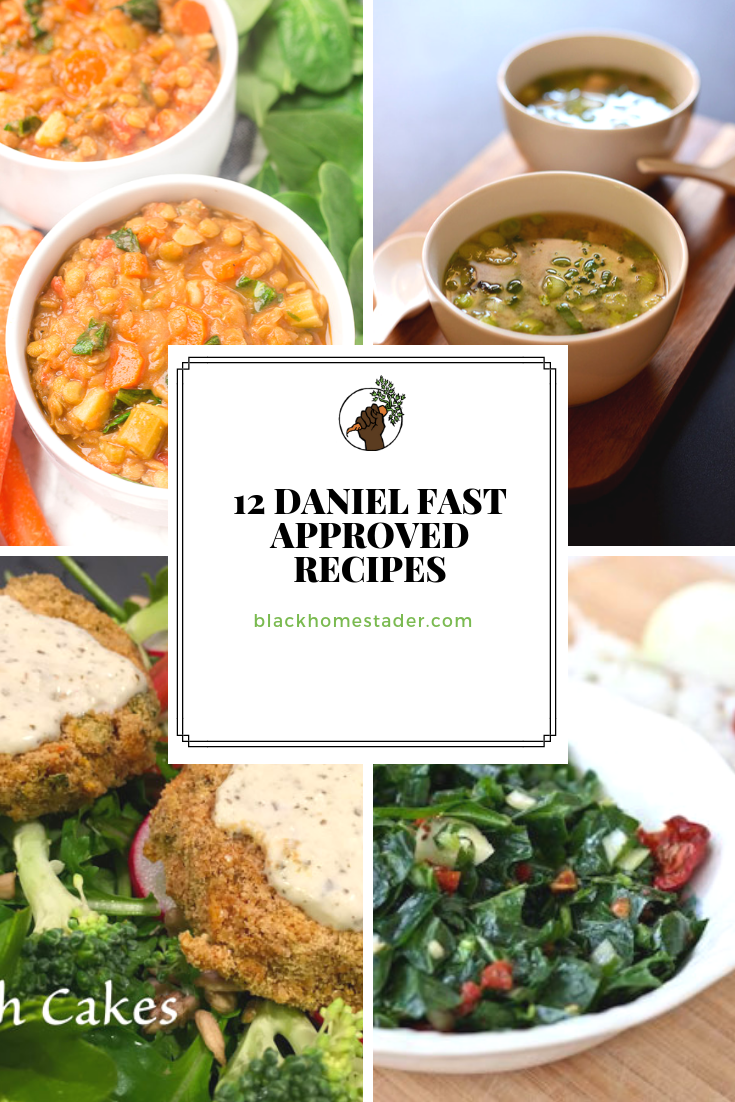 12 Vegan Daniel Fast Recipes For Breakfast Lunch Dinner