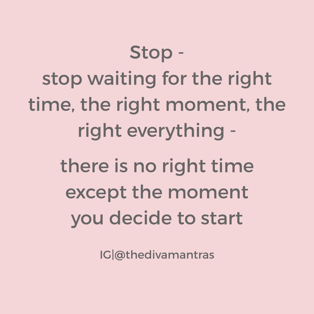 Stop Waiting Quotes Waiting Quotes Right Time Quotes Time Quotes