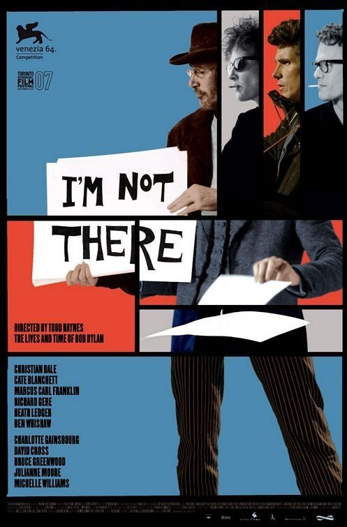 I'm Not There. Cate Blanchett is delight itself in this cute failure of a film.