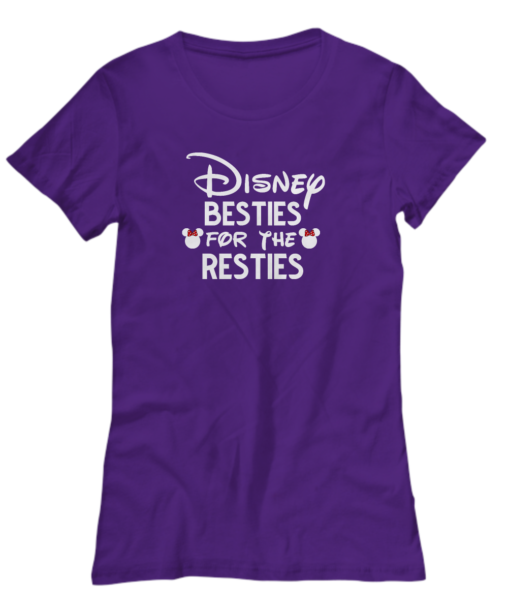Disney Besties For The Resties Funny Shirt Gift For Best