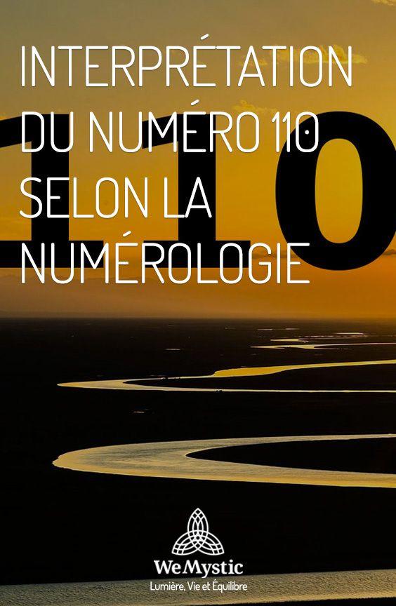 Interpretation Du Numero 110 Selon La Numerologie Wemystic France Numerologie Mystique Astrologie