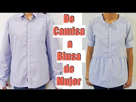 Transforma una Camisa a una Blusa de Moda YouTube   Coser