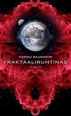 Fraktaaliruhtinas - Hannu Rajaniemi - Nidottu, pehmeäkantinen (9789512096695) - Kirjat - CDON.COM 8€