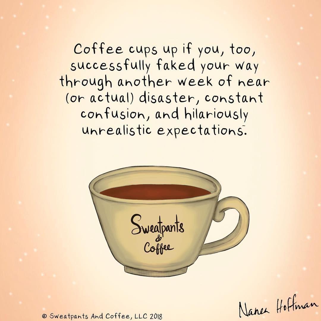 Pin By Christina Gonzalez On Sweatpants And Coffee Coffee Quotes Coffee Quotes Funny Coffee Obsession